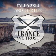 Talla 2XLC – Another Life