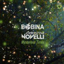 Bobina & Christina Novelli – Mysterious Times