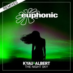 Kyau & Albert – The Night Sky (Remixes)