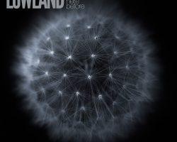 Lowland – We've Been Here Before [Album]