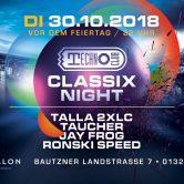 30.10.2018 Technoclub Classix Night, Dresden (DE)