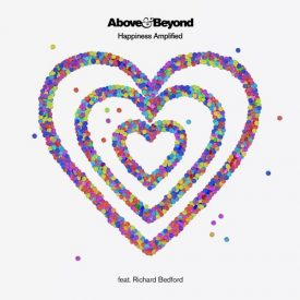 Above & Beyond feat. Richard Bedford – Happiness Amplified