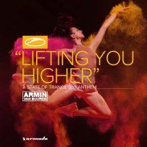 Armin van Buuren – Lifting You Higher (ASOT 900 Anthem) [Remixes]
