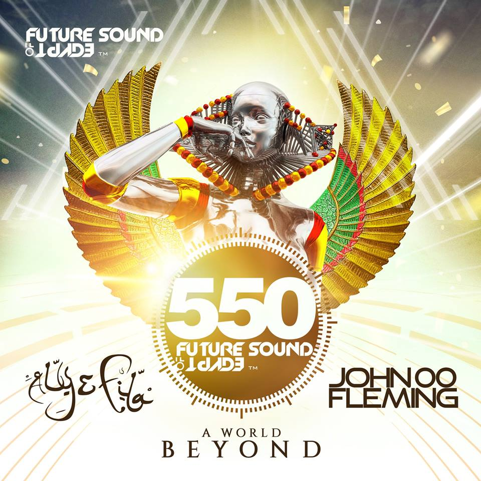 Future Sound Of Egypt 550 - A World Beyond