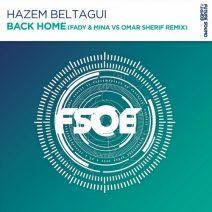 Hazem Beltagui – Back Home (Fady & Mina vs Omar Sherif Extended Remix)