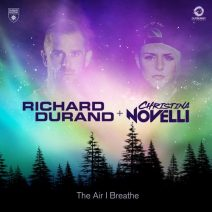 Richard Durand & Christina Novelli – The Air I Breathe