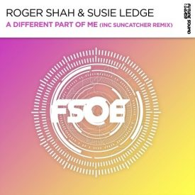 Roger Shah & Suzie Ledge – A Different Part Of Me