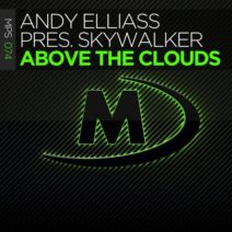 Andy Elliass pres. Skywalker – Above The Clouds