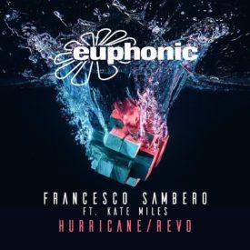 Francesco Sambero feat. Kate Miles – Hurricane / Revo