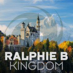 Ralphie B – Kingdom