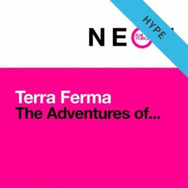 Terra Ferma – The Adventures Of… (Scott Bond & Charlie Walker Rebooted Mix)