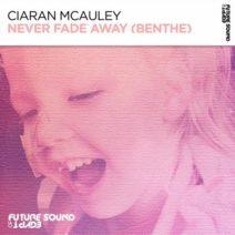 Ciaran McAuley – Never Fade Away (Benthe)