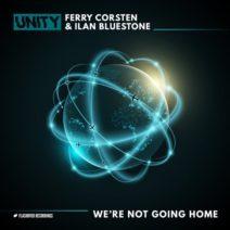 Ferry Corsten & Ilan Bluestone – We're Not Going Home