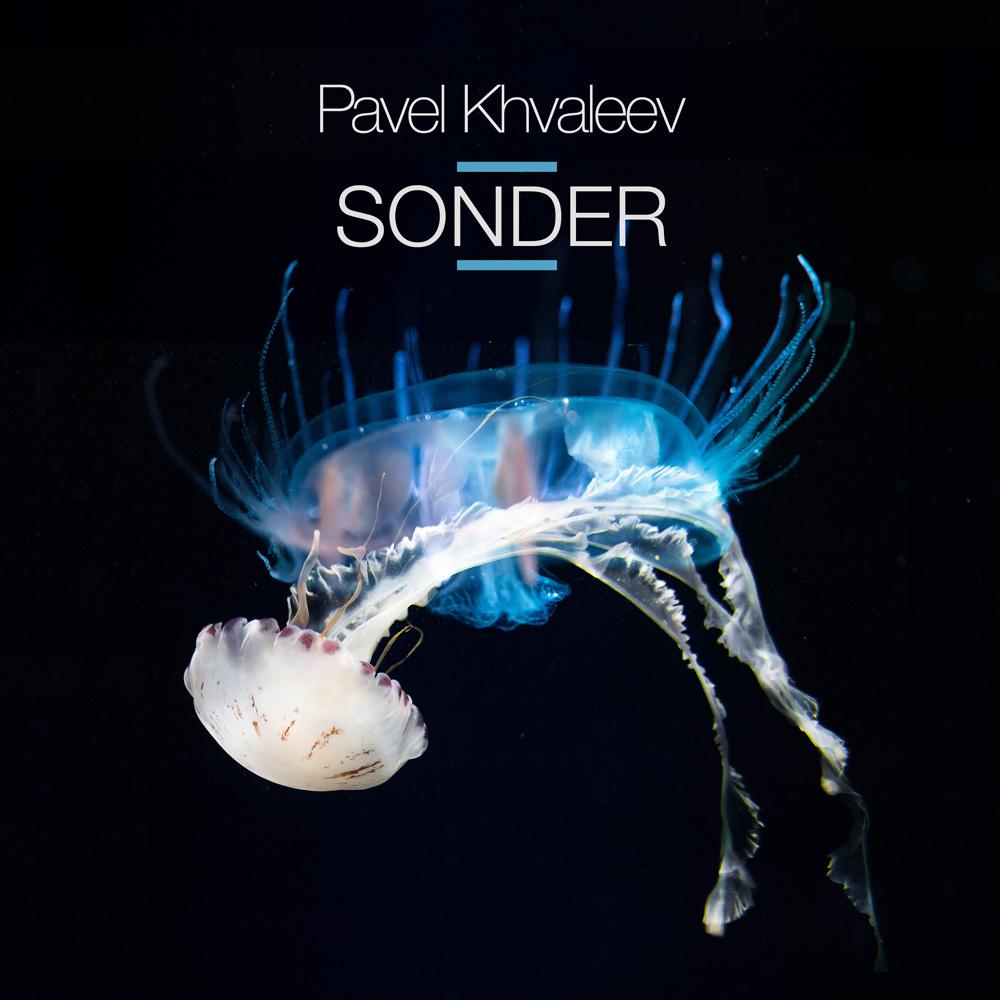 Pavel Khvaleev - Sonder