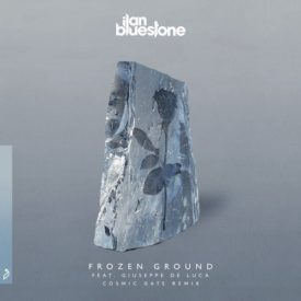 ilan Bluestone feat. Giuseppe De Luca – Frozen Ground (Cosmic Gate Remix)