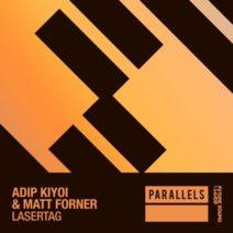 Adip Kiyoi & Matt Forner – Lasertag