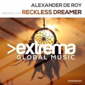 Alexander De Roy – Reckless Dreamer