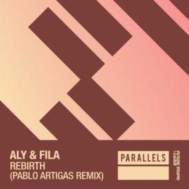 Aly & Fila – Rebirth (Pablo Artigas Remix)