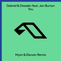 Gabriel & Dresden feat. Jan Burton – You (Myon & Elevven Remix)