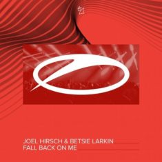 Joel Hirsch & Betsie Larkin – Fall Back On Me
