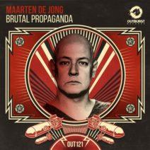 Maarten de Jong – Brutal Propaganda