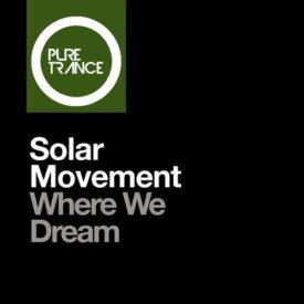 Solar Movement – Where We Dream