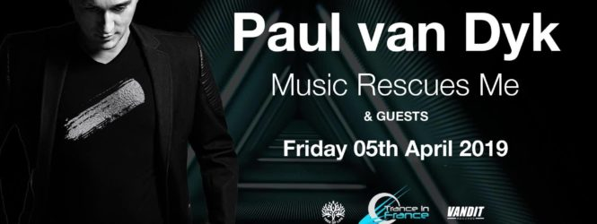 05.04.2019 Paul van Dyk pres. Music Rescues Me, Paris (FR)