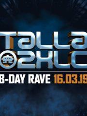 16.03.2019 Talla 2XLC Birthday Rave, Offenbach (DE)