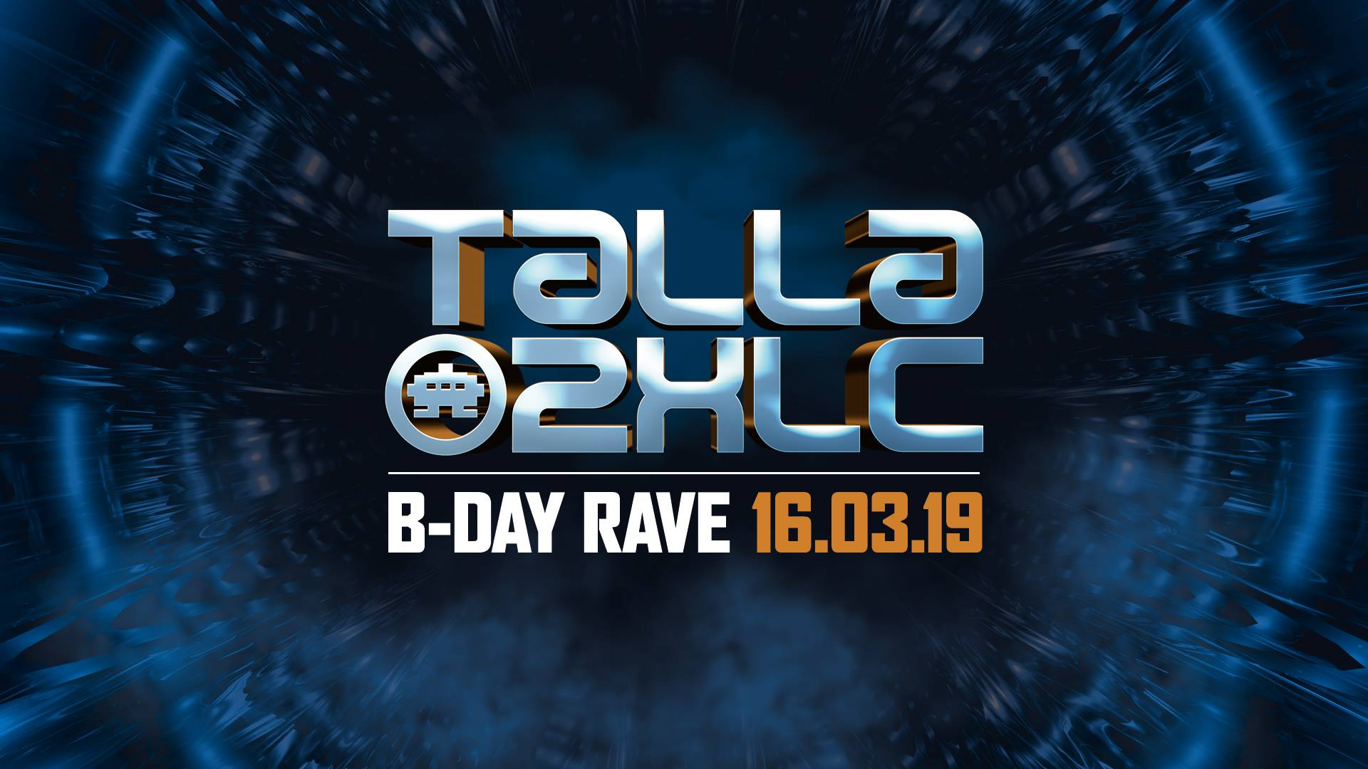 16.03.2019 Talla 2XLC Birthday Rave, Offenbach