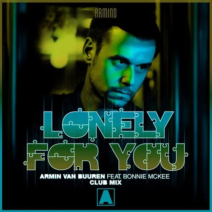 Armin van Buuren feat. Bonnie McKee – Lonely For You