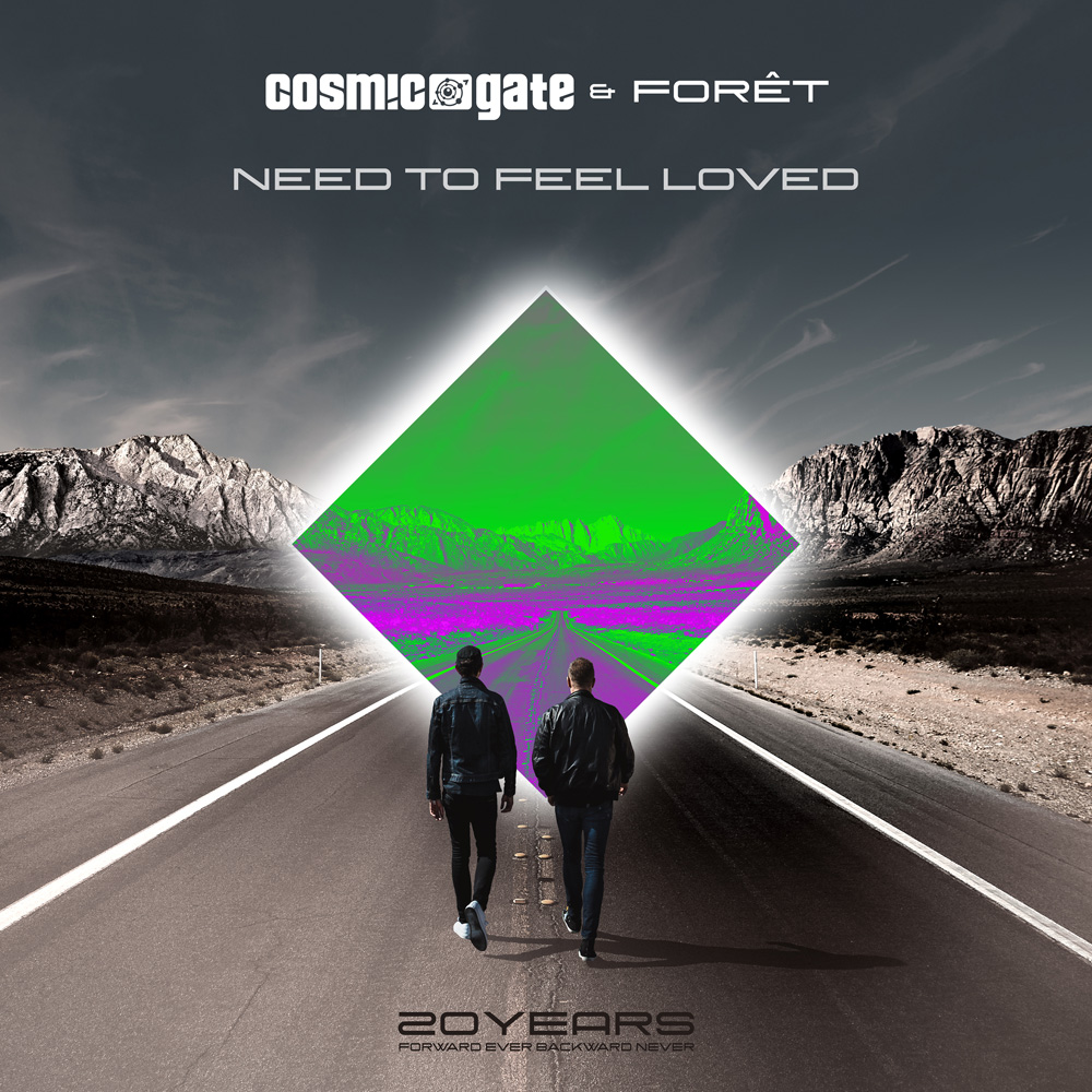 Cosmic Gate & Foret - Need To Feel Loved