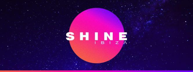 SHINE Ibiza Reveals Season 2 Dates & Line Up