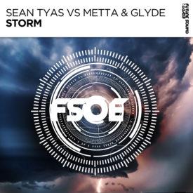 Sean Tyas vs Metta & Glyde – Storm