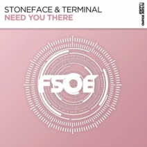 Stoneface & Terminal – Need You There