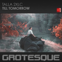 Talla 2XLC – Till Tomorrow