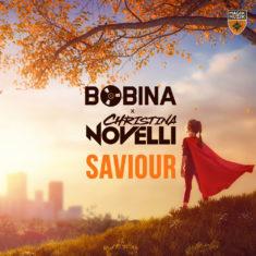 Bobina x Christina Novelli – Saviour