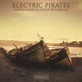 Gareth Emery & Ashley Wallbridge – Electric Pirates