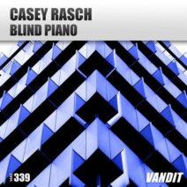 Casey Rasch – Blind Piano