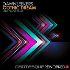 Dawnseekers – Gothic Dream (Rene Ablaze Extended Remix)