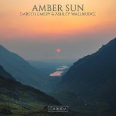 Gareth Emery & Ashley Wallbridge – Amber Sun