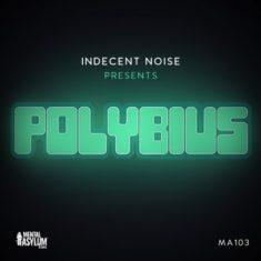 Indecent Noise – Polybius