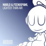 MaRLo & Feenixpawl – Lighter Than Air