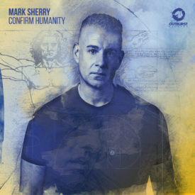 Mark Sherry – Confirm Humanity