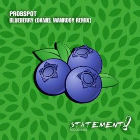Probspot – Blueberry (Daniel Wanrooy Remix)