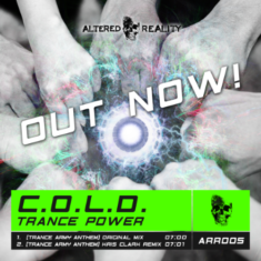 COLD – Trance Power (Trance Army Anthem)