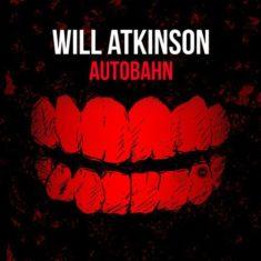 Will Atkinson – Autobahn