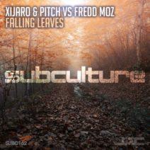 XiJaro & Pitch vs Fredd Moz – Falling Leaves