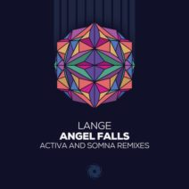 Lange – Angel Falls (Activa & Somna Remixes)