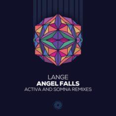 Lange – Angel Falls (Activa & Somna Remixes)