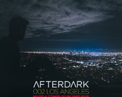 [MixComp] Afterdark 002 – Los Angeles mixed by Sneijder